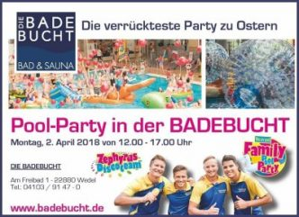 Oster-Pool-Party mit Zephyrus. Badebucht. 2.4.2018